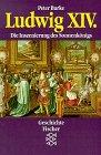 9783596123377: Ludwig XIV. Die Inszenierung des Sonnenkönigs