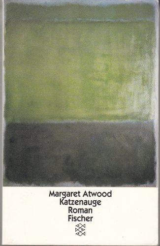 Katzenauge.: Margaret Atwood