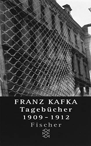 9783596124497: Tagebucher. Band 1: 1909-1912. In der Fassung der Handschrift.