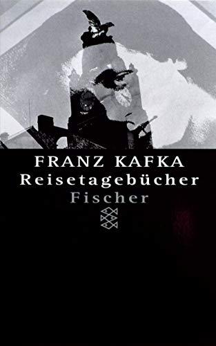 Reisetagebücher. In der Fassung der Handschrift. (3596124522) by Kafka, Franz; Brod, Max; Pasley, Malcolm