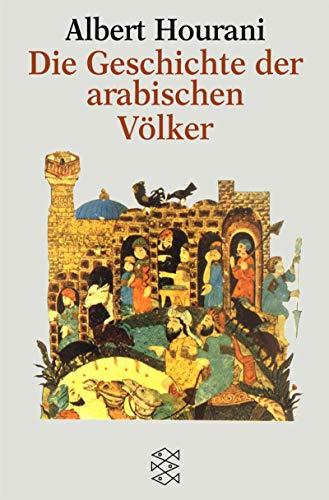 9783596125036: Die Geschichte der arabischen Völker.