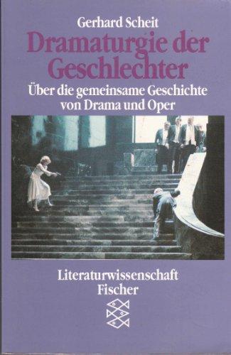 9783596125135: Dramaturgie der Geschlechter: über die gemeinsame Geschichte von Drama und Oper