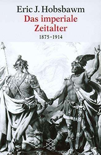 9783596125999: Das imperiale Zeitalter. 1875-1914.
