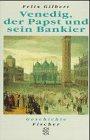 9783596126132: Venedig, der Papst und sein Bankier