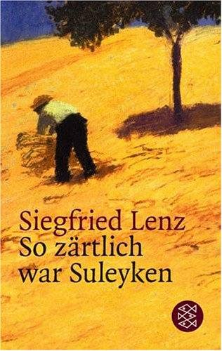 9783596126248: So zärtlich war Suleyken. Masurische Geschichten.