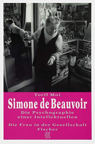 Simone de Beauvoir. Die Psychographie einer Intellektuellen - Moi, Toril