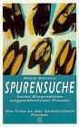 9783596128938: Spurensuche: Sechs Biographien ungewöhnlicher Frauen