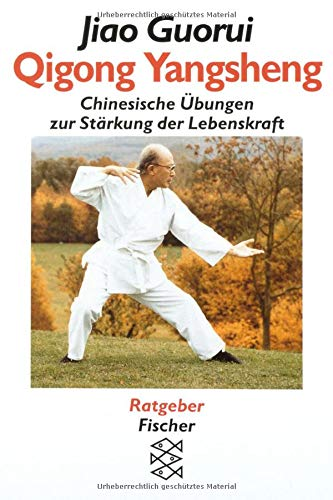 9783596129485: Qigong Yangsheng. Chinesische Übungen zur Stärkung der Lebenskraft.