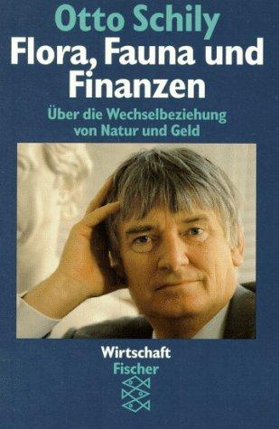 9783596129812: Flora, Fauna und Finanzen. Über die Wechselbeziehung von Natur und Geld