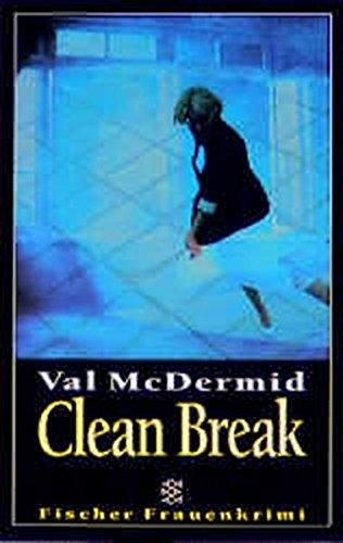 9783596131549: Clean Break