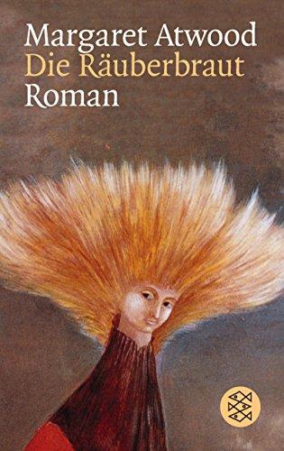 Die Räuberbraut. (9783596131686) by Margaret Atwood