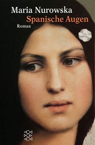 9783596131945: Spanische Augen (German Edition)