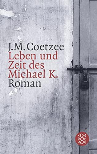 9783596132522: Leben und Zeit des Michael K: 13252