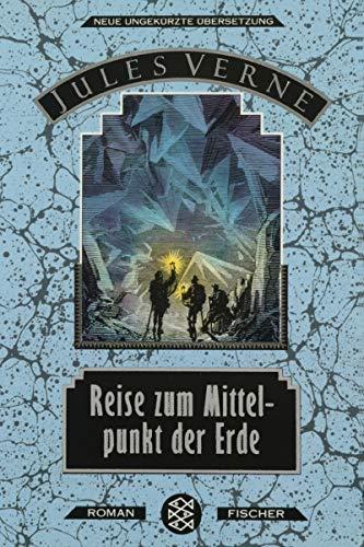 Reise zum Mittelpunkt der Erde: Verne, Jules