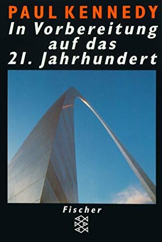 In Vorbereitung auf das Einundzwanzigste Jahrhundert. (3596132851) by Kennedy, Paul; Hörmann, Gerd.