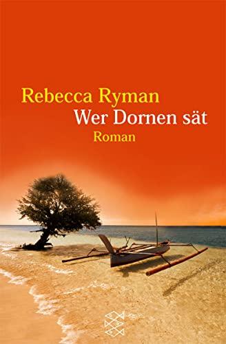 9783596134076: Wer Dornen Saet (German Edition)