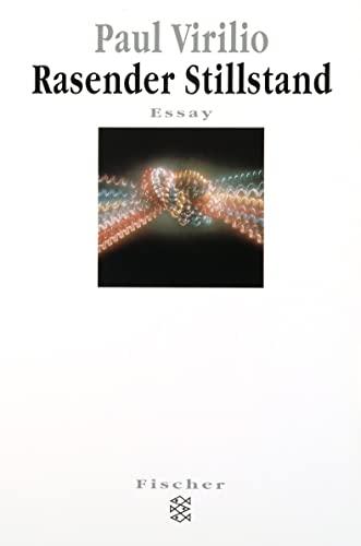 9783596134144: Rasender Stillstand.