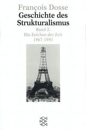 9783596134762: Geschichte des Strukturalismus