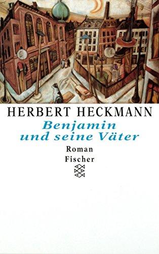 Benjamin Und Seine Vater: Heckmann, Herbert