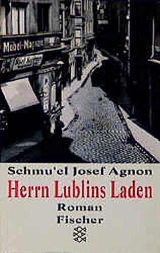 Herrn Lublins Laden.: Samuel J Agnon