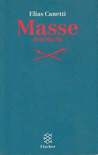 9783596135127: Masse und Macht