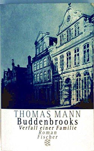 Buddenbrooks: Verfall einer Familie: Thomas Mann
