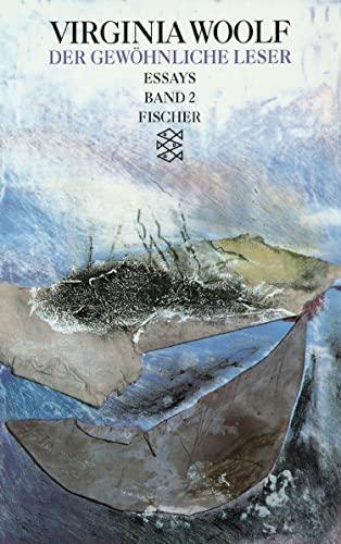 Der Gewöhnliche Leser: Essays: Bd.2 - Woolf, Virginia; Woolf, Virginia