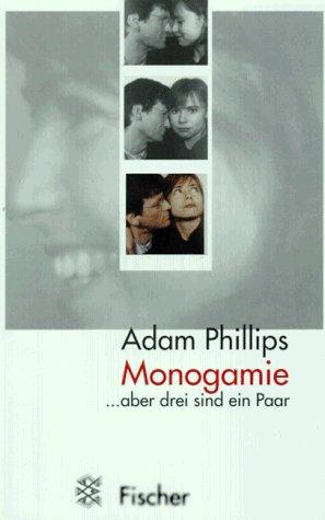 9783596136537: Monogamie.