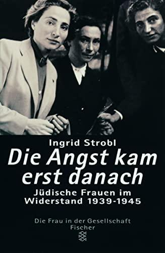 Die Angst Kam Erst Danach (Paperback) - I. Strobl
