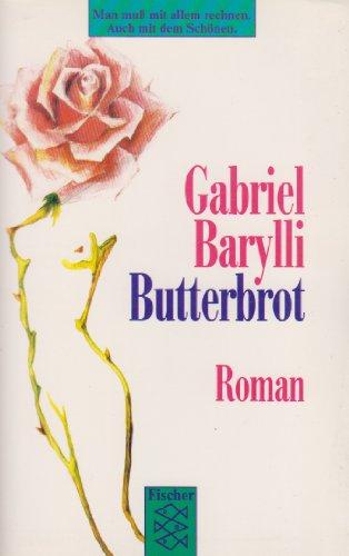 9783596136827: Butterbrot. Roman
