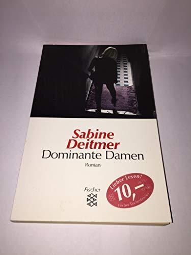 9783596136841: Dominante Damen. Kriminalroman
