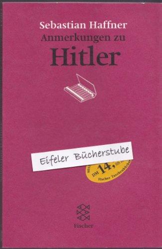 Anmerkungen zu Hitler: Haffner, Sebastian:
