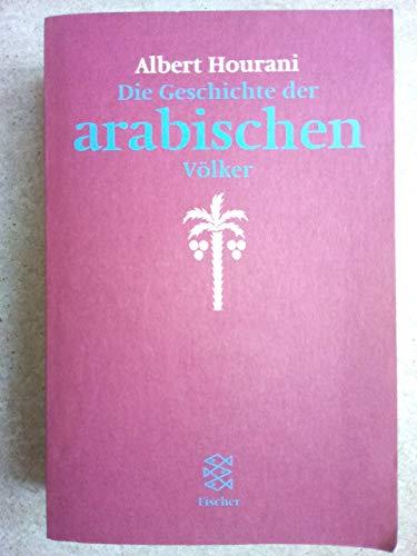 9783596137053: Die Geschichte der arabischen Völker