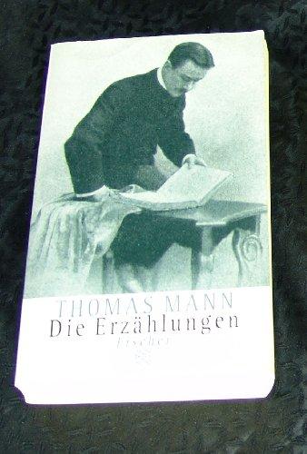 Die Erzählungen (German Edition): Thomas Mann