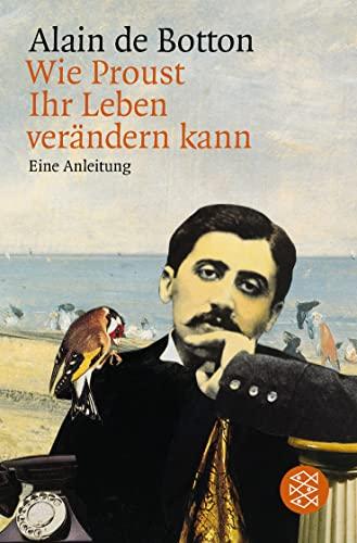 9783596137343: Wie Proust HR Leben Verandern Kann (German Edition)