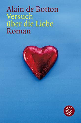 Versuch über die Liebe. Roman. Aus dem Englischen von Helmut Frielinghaus. Originaltitel: Essays in love. - (=Fischer Taschenbuch, Band 13839). - Botton, Alain de