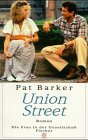 pat barker union street essay Regeneration study guide contains a biography of pat barker, literature essays, quiz questions, major themes, characters, and a full summary and analysis.