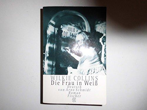 9783596139187: Die Frau in Weiss. Roman