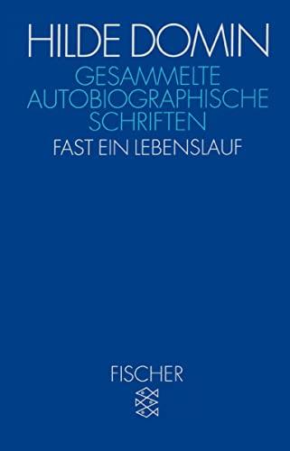 9783596140718: Gesammelte autobiographische Schriften: Fast ein ...