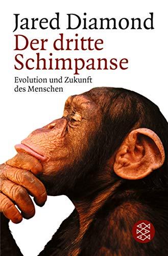9783596140923: Der dritte Schimpanse. Evolution und Zukunft des Menschen.