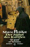 Der S?bel des Kalifen: Abt Erwin im