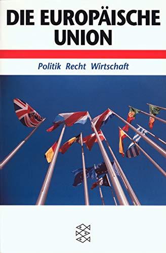 9783596142477: Europäische Union. Politik, Recht, Wirtschaft.