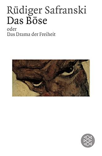9783596142989: Das Böse. Oder Das Drama der Freiheit.