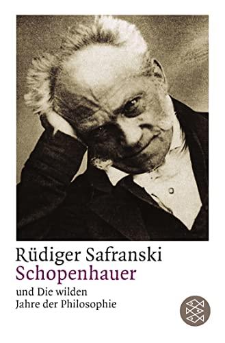 9783596142996: Schopenhauer und Die wilden Jahre der Philosophie (Fischer Taschenbücher Allgemeine Reihe)