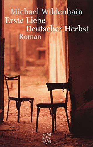 9783596144259: Erste Liebe Deutscher Herbst.