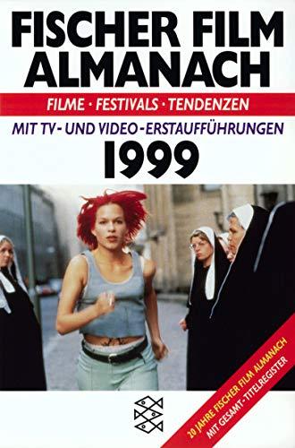Fischer Film Almanach 1980 -1999: Hrsg. v. Horst Schäfer u. Walter Schobert