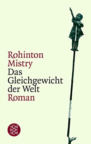 Das Gleichgewicht der Welt (German Edition) (359614583X) by Rohinton Mistry