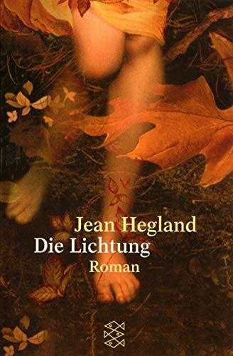 Die Lichtung. (3596145848) by Hegland, Jean