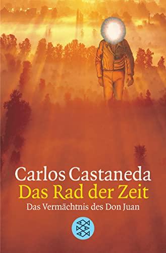 Das Rad der Zeit. Das Vermächtnis des Don Juan. (3596145902) by Carlos Castaneda