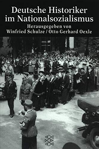 9783596146062: Deutsche Historiker im Nationalsozialismus (Die Zeit des Nationalsozialismus)